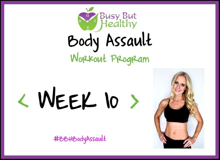 BBH Body Assault_week 10